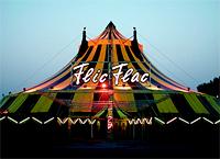 Das gewaltige Zelt des Circus Flic Flac